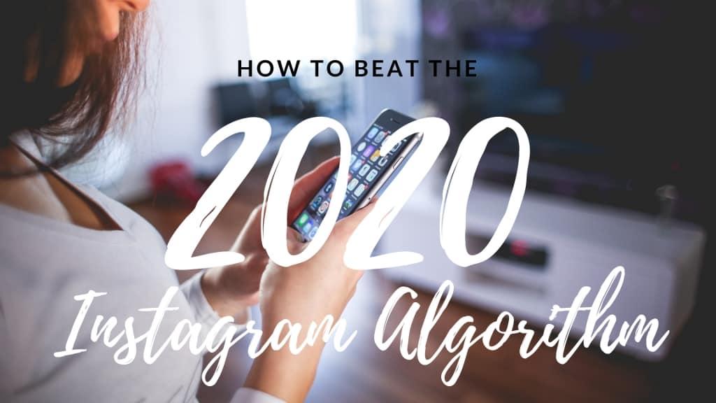 Jak wygrac z algorytmem na Instagramie w 2020